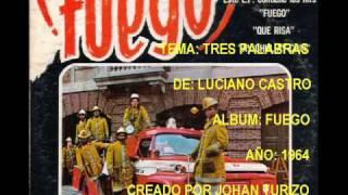 TRES PALABRAS - LUCIANO CASTRO