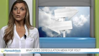 What does deregulation mean for you