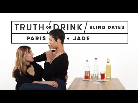 Blind Dates Play Truth or Drink (Paris & Jade) | Truth or Drink | Cut