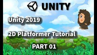 Unity 2019 , 2d Platformer Tutorial For Beginners, Part 01, Character Animation ,environment Setup
