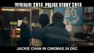Полицейская история 4 / Police Story 4 / Международный трейлер