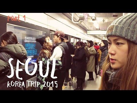 SEOUL - KOREA TRIP 2015 - PART 1 - by JuNg DrUm