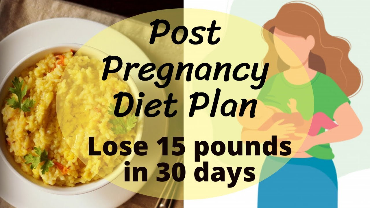 Post Pregnancy Diet Plan for Weight Loss | Lose 9 Kgs in 29 Days | Eat more Lose more
