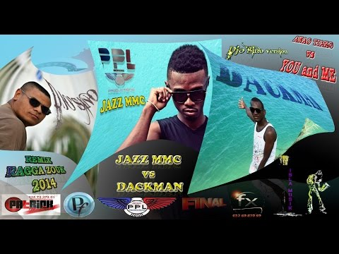 JAZZ MMC_ANAO TIAKO vs DACKMAN_YOU and ME // DJO'SINO version RAGGA ZOUK [Vidéomix]