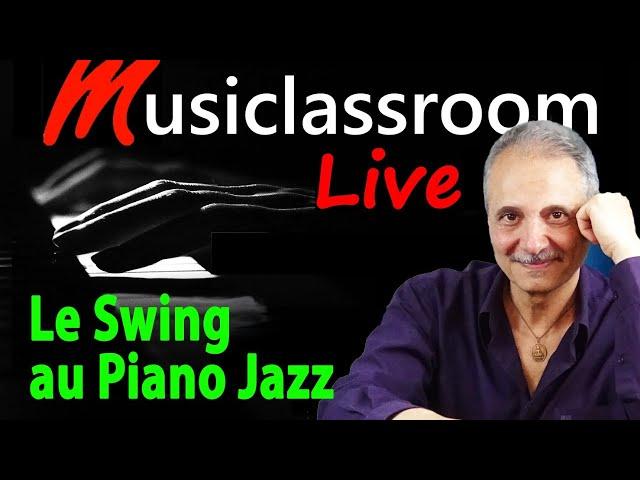 Comment jouer swing au piano jazz (Live Piano Jazz gratuit)