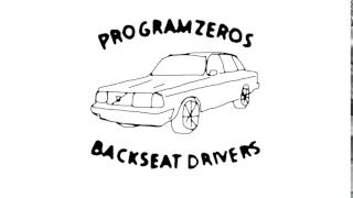 PROGRAMZEROS BACKSEAT DRIVERS | OFFICAL INTRO
