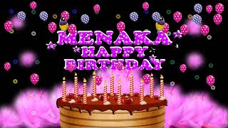 MENAKA HAPPY BIRTHDAY TO YOU