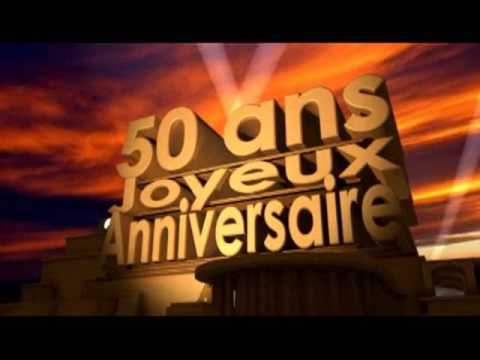 50 ans joyeux anniversaire youtube. Black Bedroom Furniture Sets. Home Design Ideas