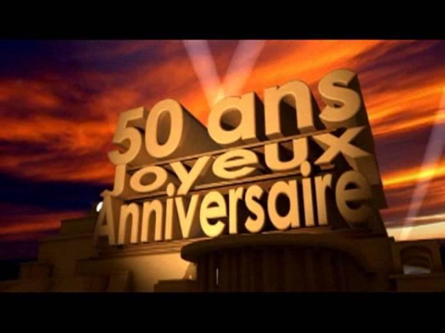 50 ans joyeux anniversaire youtube
