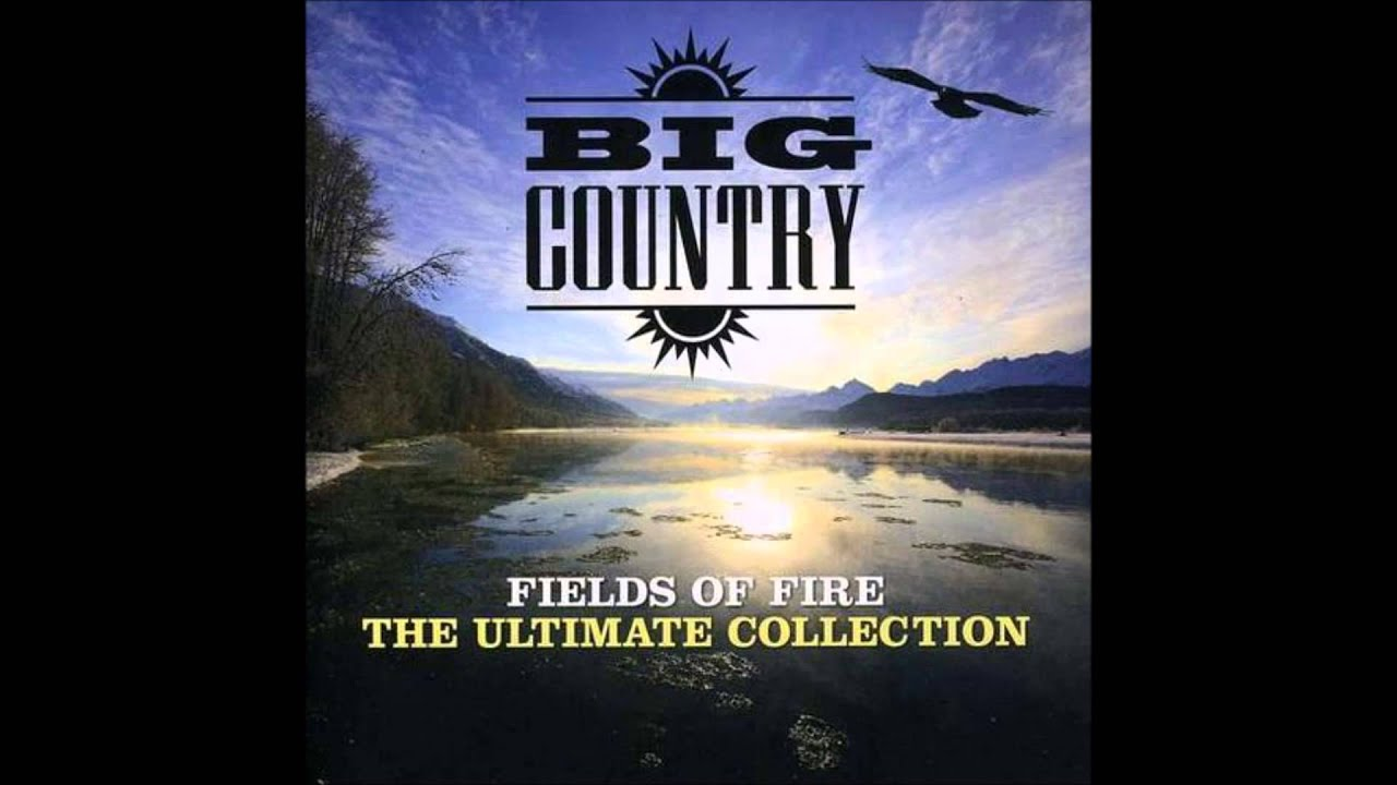 Country The Ultimate Collection: In A Big Country (Album/Radio? Version