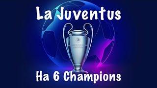 LA JUVENTUS HA 6 CHAMPIONS