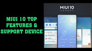 MIUI 10 Top Best Features with list of supported devices!! HINDI