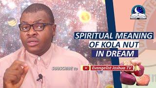 SPIRITUAL MEANING OF KOLA NUT IN DREAM - Kola Nut/Bitter Kola