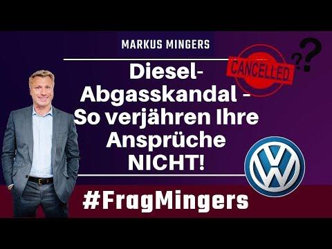 Diesel Abgasskandal – So verjähren Ihre Ansprüche NICHT! #FragMingers