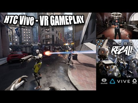 Robo Recall HTC Vive Gameplay in VR with Revive and trackpad locomotion MOD!