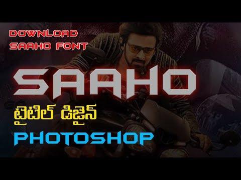 SAAHO MOVIE TITLE DESIGN IN PHOTOSHOP - PHOTOSHOP TUTORIAL thumbnail