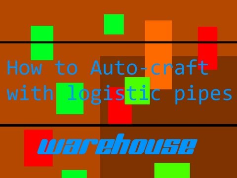 How To Auto-Craft With Logistic Pipes - Warehouse