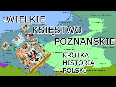 Historia Polski: Krótka Historia Wielkiego Ks. Poznańskiego