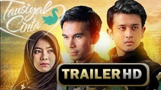 Video FILM TAUSIYAH CINTA (7 JANUARI 2016) - OFFICIAL TRAILER download MP3, 3GP, MP4, WEBM, AVI, FLV Juli 2018