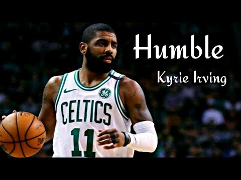 """Kyrie Irving Mix """"HUMBLE"""""""