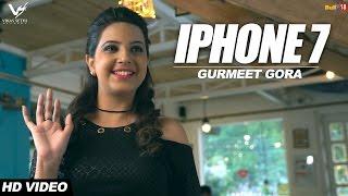 Iphone 7 - Gurmeet Gora Ft. Nation Brothers || VS Records || Latest Punjabi Songs 2017
