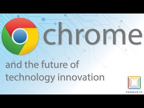 Chrome In 2019: The Future Of Technology Innovation