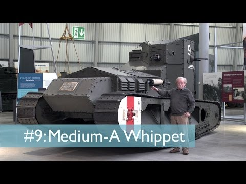 Tank Chats #9 Whippet - Medium A | The Tank Museum