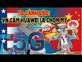 Báo Giao Thông: Malaysia sẽ ra mắt mạng 5G, ủng hộ Huawei của Trung Quốc