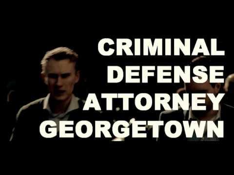 Criminal Defense Attorney Georgetown