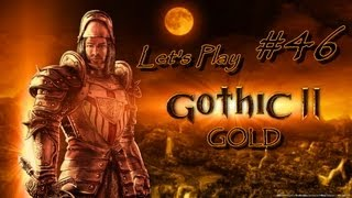 GOTHIC II GOLD - Part 46 [Freeing the Slaves] Let's Play Walkthrough