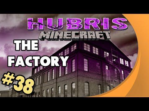 Minecraft: Hubris - #38 - The Factory