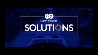 Energy Observer Solutions -  The webseries to change the world HD