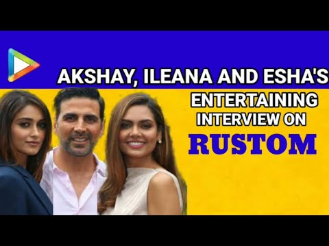 Akshay Kumar | Ileana D'Cruz | Esha Gupta | Rustom | Full Interview | Salman Khan