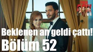 Kiralık Aşk 52. Bölüm - Beklenen An Geldi Çattı!
