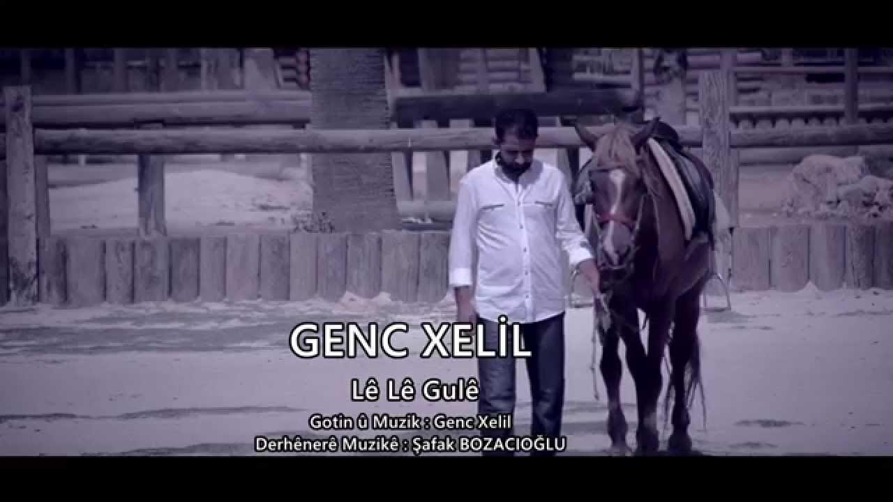 GENC XELİL  LE LE GULE