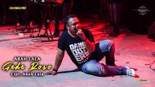 ABAH LALA GEDE ROSO LIVE ALPHABRAVO ENTERPRISE YOGYAKARTA