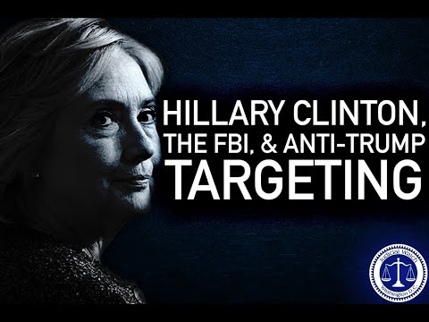 """INEXCUSABLE!"" FBI HIDING Info on Hillary Clinton's Involvement w/ Anti-Trump Targeti"