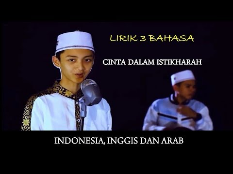 Gus Azmi: Lirik Lagu Cinta dalam Istikharah Versi Indonesia, Inggris dan Arab