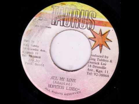 "Hopeton Lindo - All My Love + Dub - 7"" Taurus - KILLER TUBBYS DIGITAL 80's DANCEHALL"