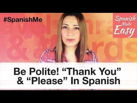 How to say in spanish thank you for having me
