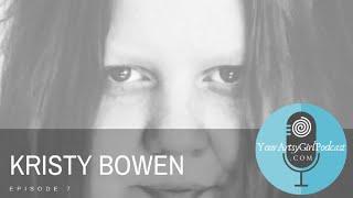 Episode 7: Kristy Bowen