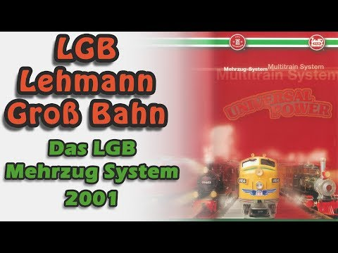 LGB Mehrzug System - Modelleisenbahnen digital steuern 2001