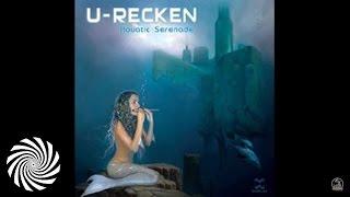 U-Recken -  Aquatic Serenade