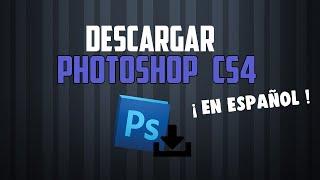 Como descargar el Photoshop CS4 en español (2018)