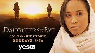DAUGHTERS OF EVE - Yes TV Premiere Trailer