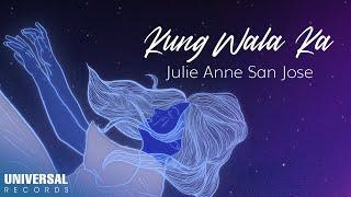 Julie Anne San Jose - Kung Wala Ka (Hale Cover) (Official Lyric Video)