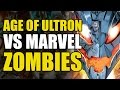 Secret Wars 2015: Age of Ultron vs Marvel Zombies