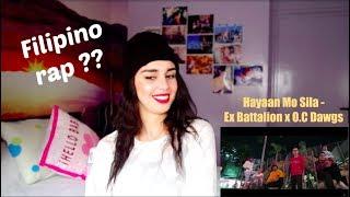 Hayaan Mo Sila  - Ex Battalion x O C Dawgs - Reaction!!!!