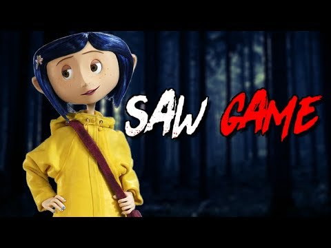 CORALINE SAW GAME!!