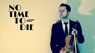 No Time To Die - Violin Cover